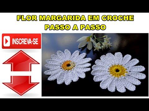 dab914d8d09e7 PASSO A PASSO - FLOR MARGARIDA. Como Fazer Crochê