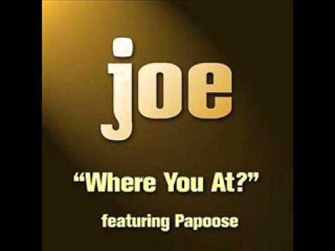 Joe Feat  Papoose   Baby Where You At ORIGINAL  HQ