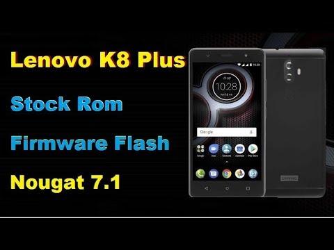 Lenovo K8 Plus Stock Rom Firmware Flash Android Nougat 7 1
