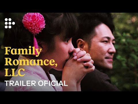 Family Romance, LLC | Tráiler Oficial Español | MUBI