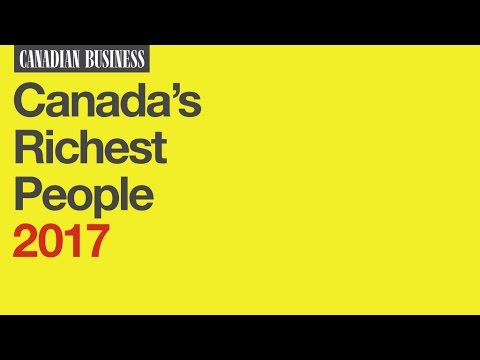 Canada's Richest People: Who's In, Who's Out