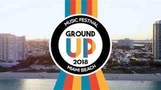 GroundUp Music Festival 2018 Lineup