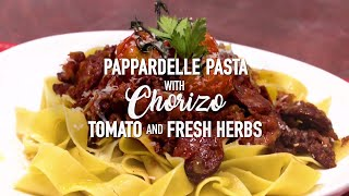 Pappardelle Pasta With Chorizo And Tomato   Back To Basics   MKR Always Open