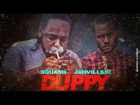 Squash x Jahvillani - Duppy We Mek (Prod. by Dancehall Promo) February 2018