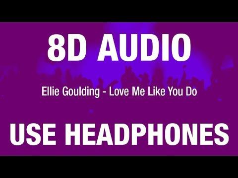 Ellie Goulding - Love Me Like You Do | 8D AUDIO