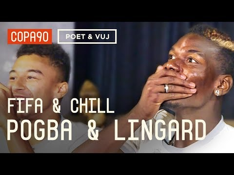 FIFA and Chill With Pogba & Lingard  Poet and Vuj Present