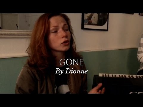 GONE - LIANNE LA HAVAS (cover by Dionne)