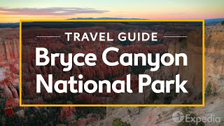 Bryce Canyon National Park Travel Guide I Expedia