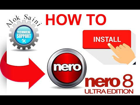 How to install Nero 8 and How to use Nero full version and Burn CD or DVD