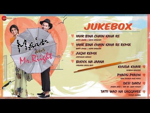 Main Aur Mr. Riight   Audio Jukebox   Shenaz Treasury & Barun Sobti   Bappi Lahiri   Full Songs