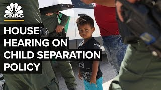 WATCH LIVE: House hearing on Trump administration's family separation policy – 07/12/2019