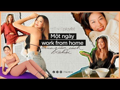 Một ngày work from home mùa giãn cách   Thao Nhi Le