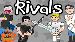 RIVALS - Terrible Writing Advice