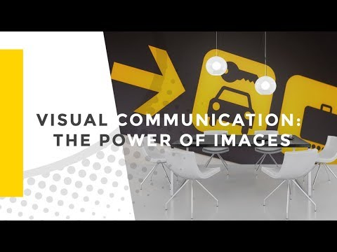 Visual Communication: The Power of Images