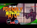 MC5 | FRIENDLY MATCH | One By One With Brotherhood