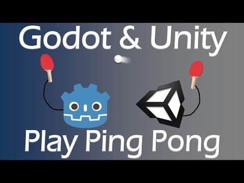 Godot & Unity play Ping Pong.