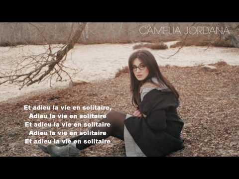 Camélia Jordana - La Vie En Solitaire  [ + Paroles ] mp3