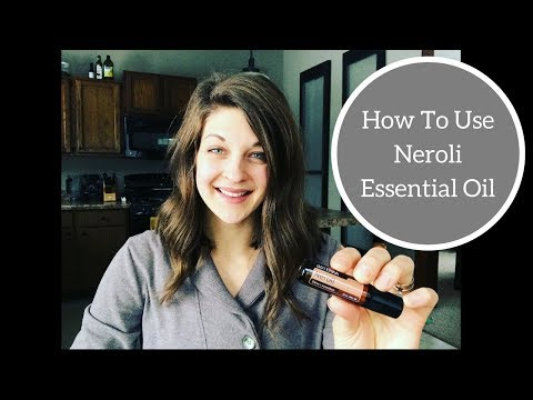 how-to-use-neroli-essential-oil
