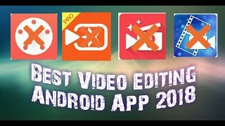 Best Professional Video Editor App For Android 2018