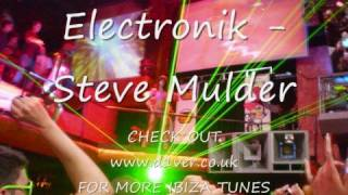 Download Steve Mulder - Electronik MP3 song and Music Video