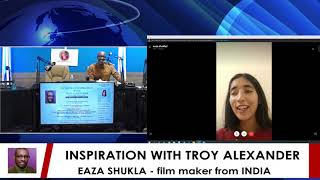 INSPIRATION WITH TROY ALEXANDER GUEST EAZA SHUKLA 11 24 2019   05 December 2019   07 04 05 PM
