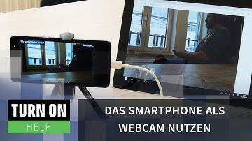 Das Smartphone als Webcam nutzen - TURN ON Help