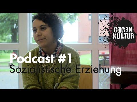 Sozialistische Erziehung (Socialist Education) - GEGEN_KULTUR Podcast #1 - Hashomer Hatzair