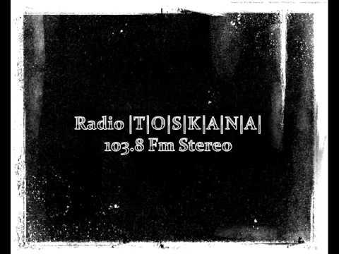 Radio   T   O   S   K   A   N   A   103.8 Fm Stereo