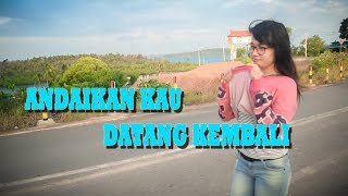 Video ANDAIKAN KAU DATANG KEMBALI - NDX AKA ( COVER VIDEO CLIP PARODI + TEMON HOLIC ) download MP3, 3GP, MP4, WEBM, AVI, FLV Juli 2018
