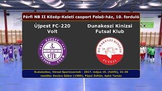NBII: Újpest FC-220 Volt - Dunakeszi Kinizsi 4-4 (2017.05.15, gólok)