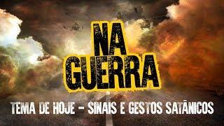 Gambar cover NA GUERRA - SINAIS E GESTOS SATÂNICOS - Carlo Ribas