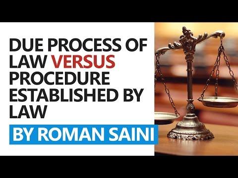 Due Process of Law vs Procedure by Law by Roman Saini [UPSC CSE/IAS, State PSC, SSC CGL]