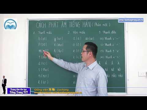 Học tiếng Trung thật dễ dàng - Clip 2 Cách phát âm (Phần 1)