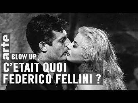C'était quoi Federico Fellini ?  - Blow Up - ARTE