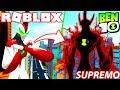 ROBLOX BEN 10 ! - EVOLUÇÃO SUPREMO DO GIGANTE ( ULTIMATE WAY BIG ) - BEN 10 ARRIVAL OF ALIENS