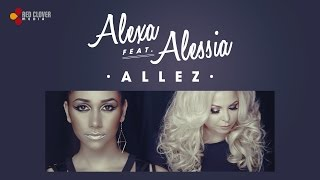 Alexa feat. Alessia - Allez [Official Video]
