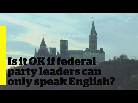 Should federal leaders be bilingual?