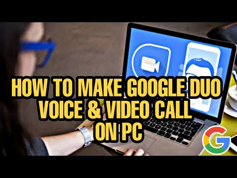 How To Make GOOGLE DUO VIDEO AND VOICE CALL ON PC | Google DUO For Web [tutorial]