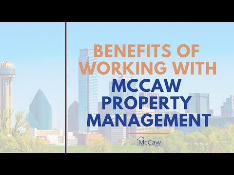 Benefits of Working with McCaw Property Management in Fort Worth, TX