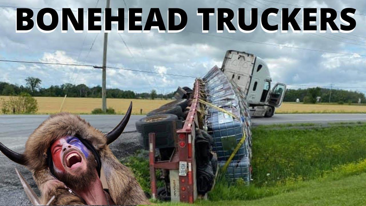 TRUCKER LOSES IT | Bonehead Truckers of the Week