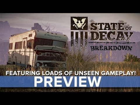 State Of Decay: Breakdown - Preview - Eurogamer