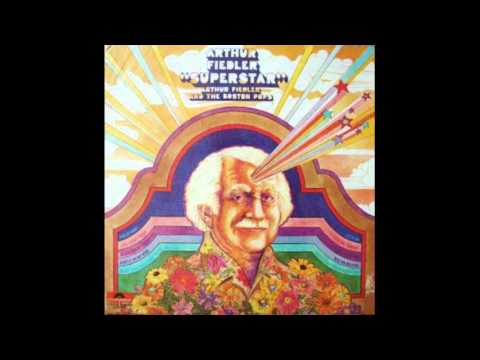 Arthur Fiedler - Superstar - 1971 - full album