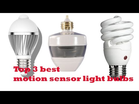 The Top 3 Best Motion Sensor Light Bulbs To 2017 Reviews