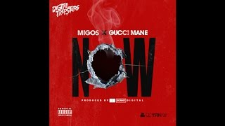 Gucci Mane Now Feat. Migos.mp3