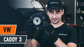Как да сменим тампон макферсон на VW CADDY 3 [AUTODOC УРОК]