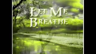 Safe Kid - Let Me Breathe *With Lyrics*