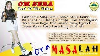 Ora Masalah - Via Vallen (OM. Sera)  |  Lyric   #music