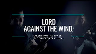 LORD - Against The Wind (OFFICIAL VIDEO)