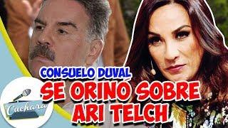 Consuelo Duval Habla De Cuando Se Hizo Pipí Sobre Ari Telch I LA CUCHARA