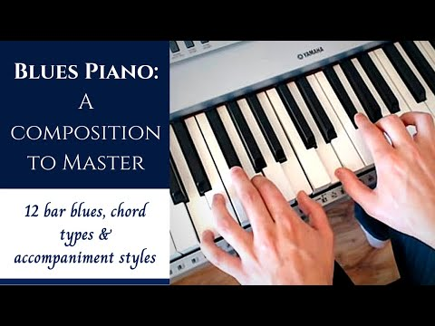 Blues Piano  A Composition to Master  12 Bar Blues & Tips